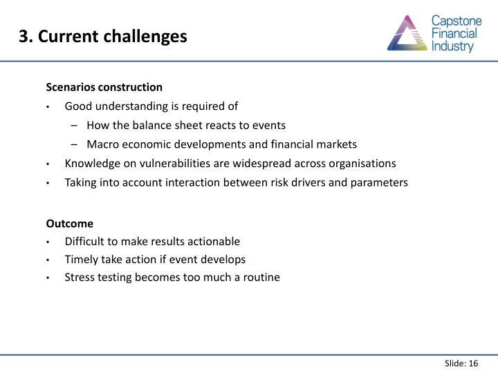 3. Current challenges