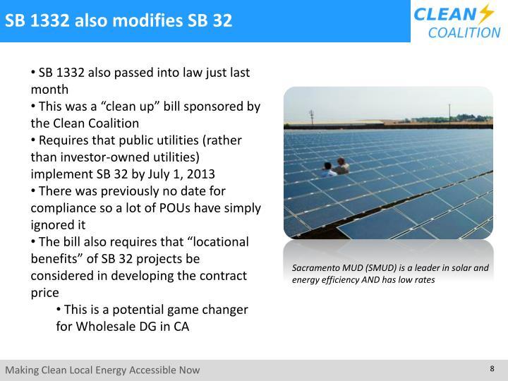 SB 1332 also modifies SB 32