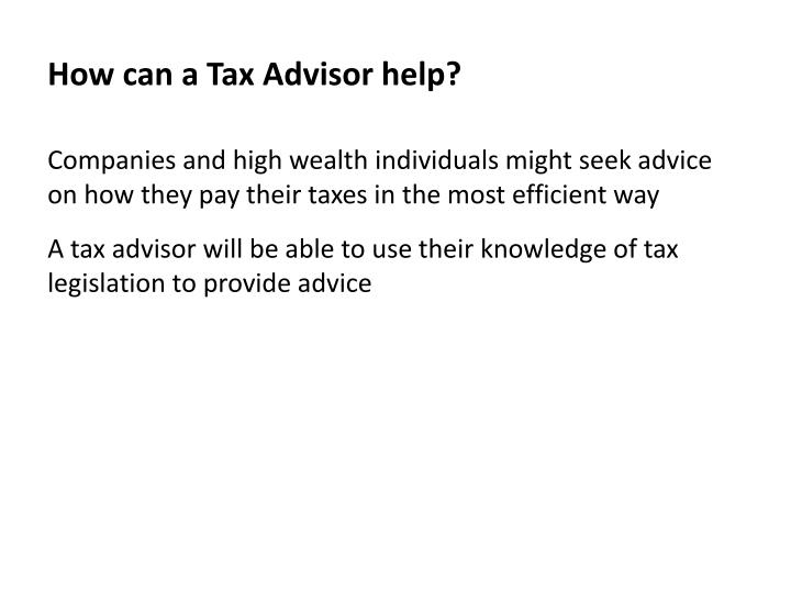 How can a Tax Advisor help?