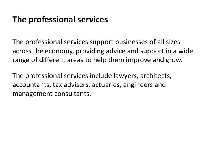 The professional services