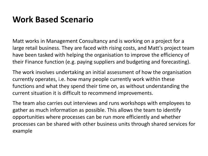 Work Based Scenario