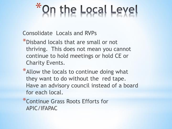 Consolidate  Locals and RVPs