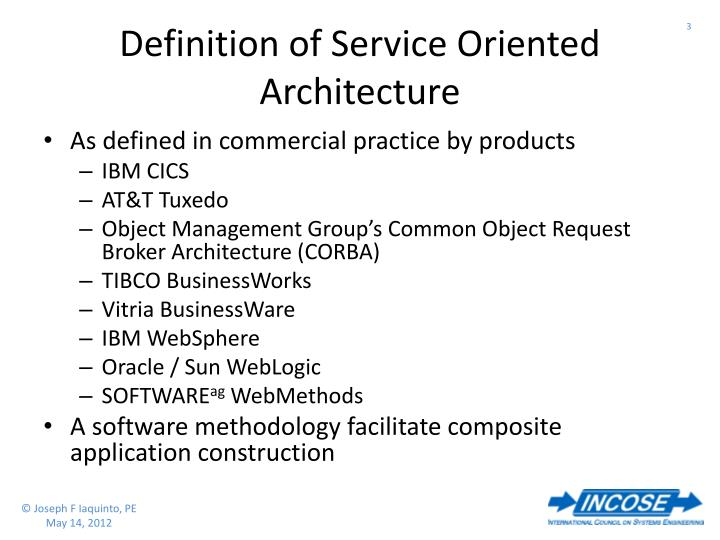 Definition of Service Oriented Architecture