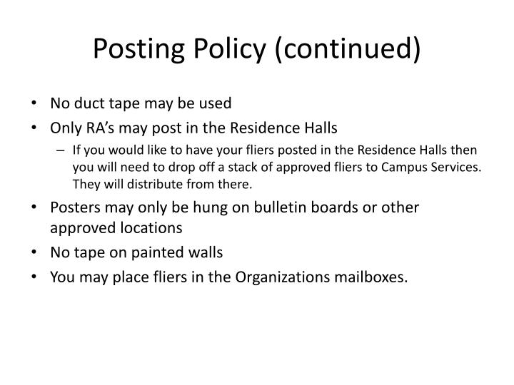 Posting Policy (continued)