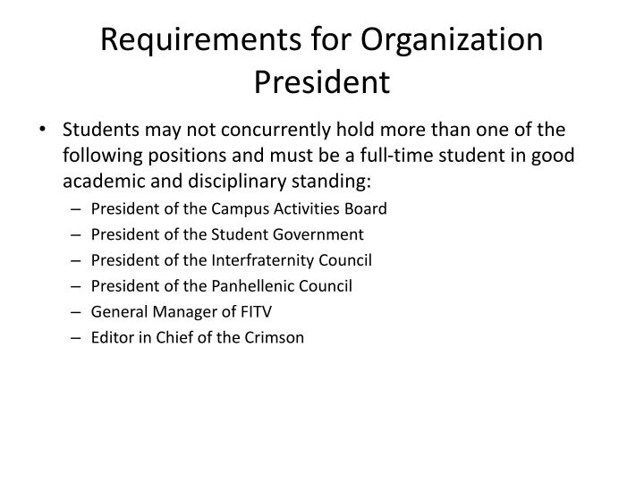 Requirements for Organization President