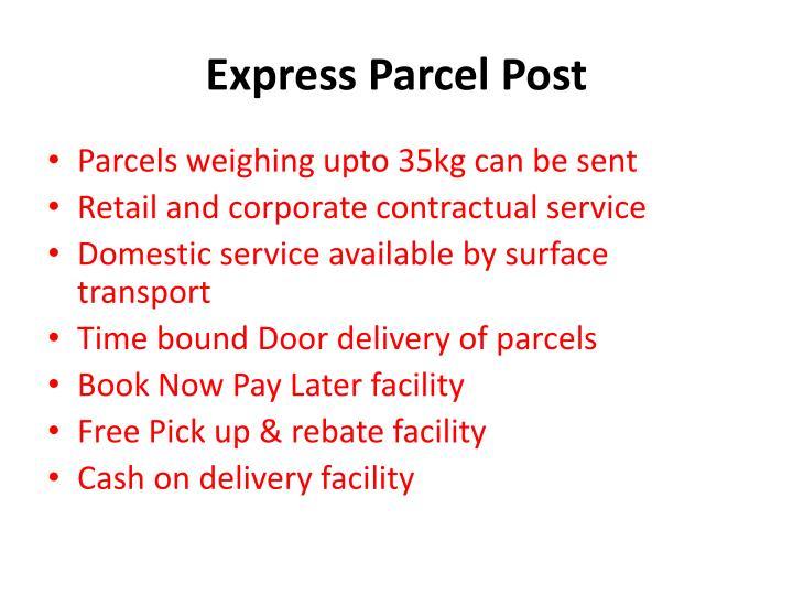 Express Parcel Post