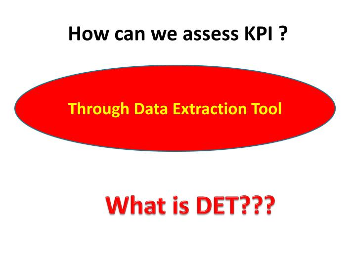 How can we assess KPI ?