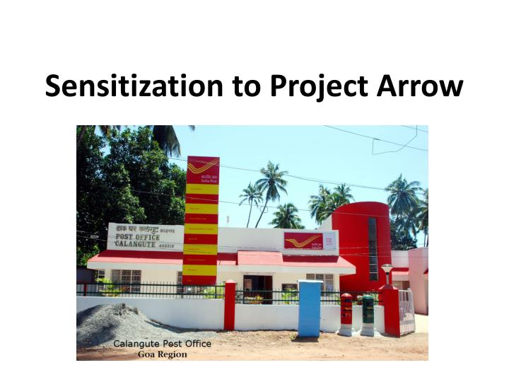 Sensitization to Project Arrow