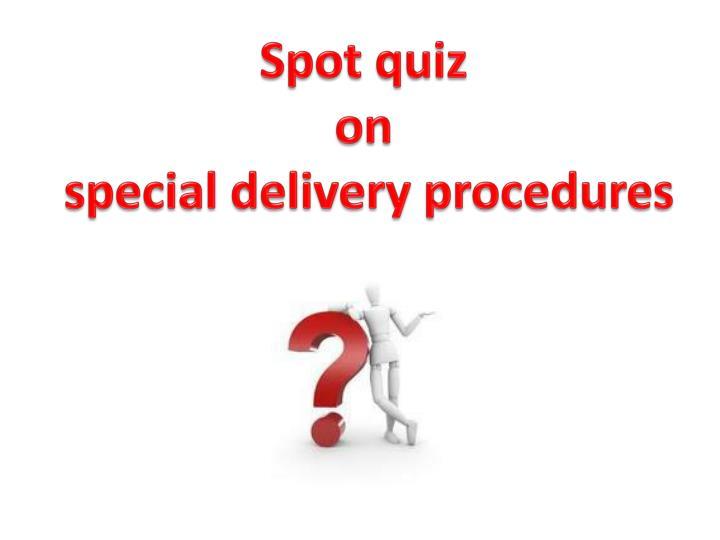 Spot quiz