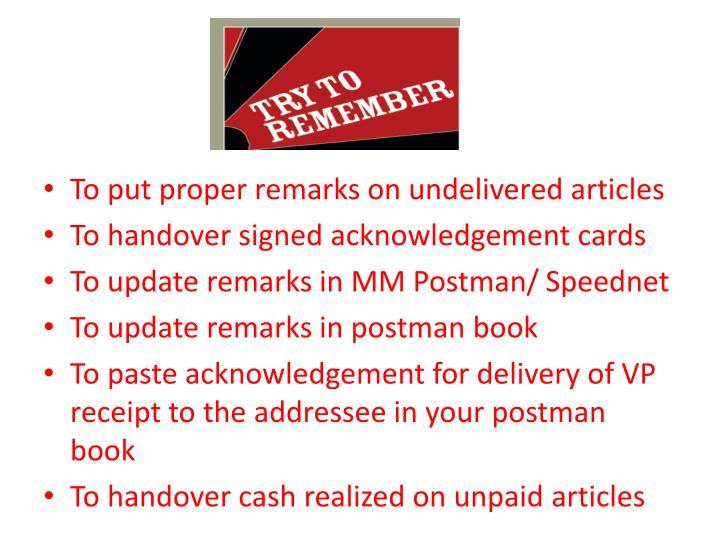 To put proper remarks on undelivered articles