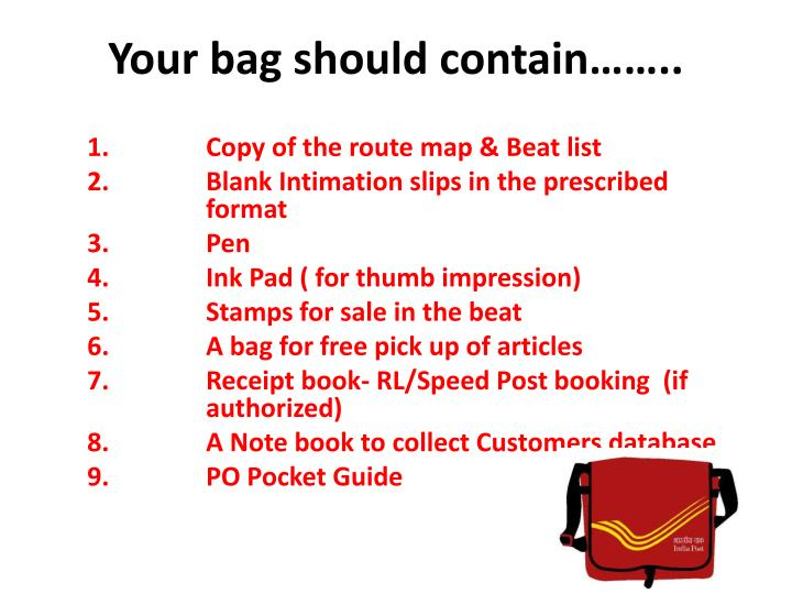 Your bag should contain……..