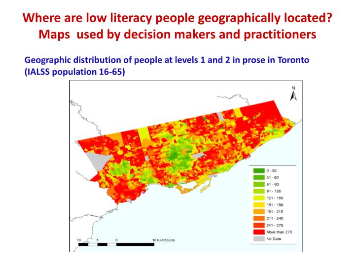 Where are low literacy people geographically located?   Maps  used by decision makers and practitioners