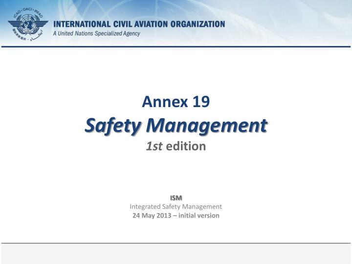 Annex 19 safety management 1st edition