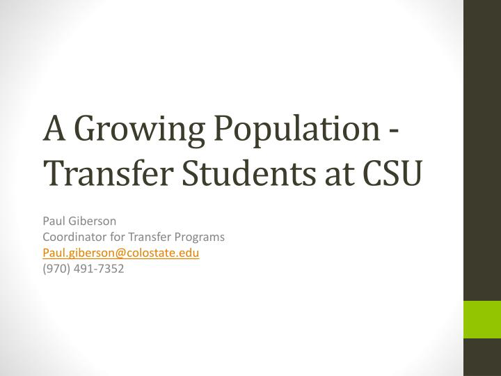 A growing population transfer students at csu