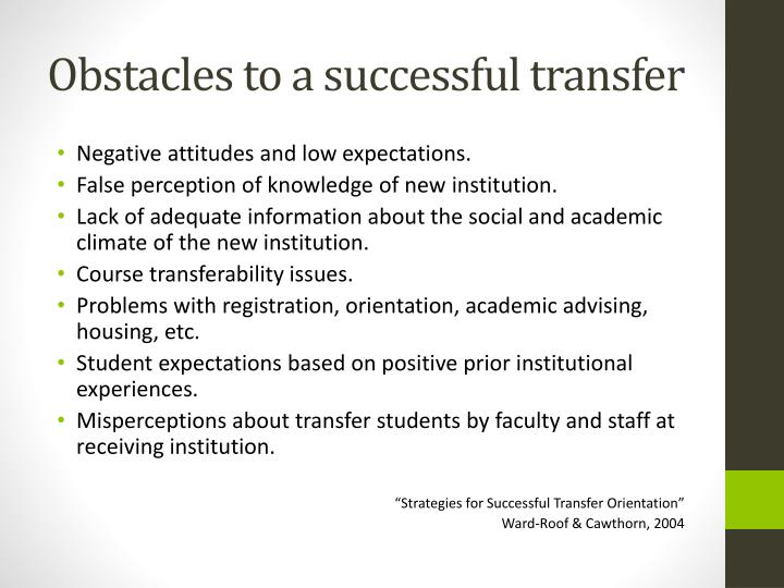 Obstacles to a successful transfer