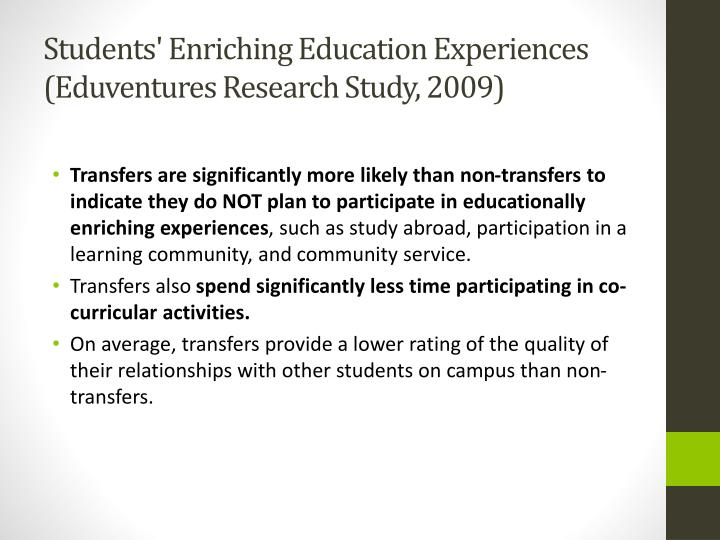Students' Enriching Education Experiences (Eduventures Research Study, 2009)