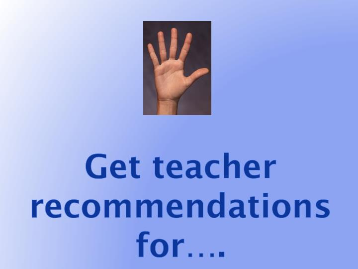 Get teacher recommendations for….