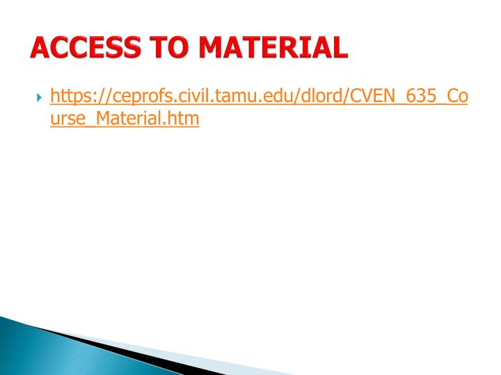 ACCESS TO MATERIAL