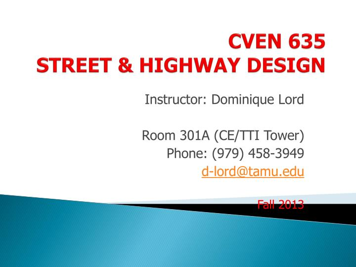 Cven 635 street highway design