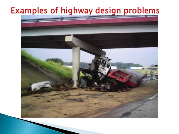 Examples of highway design problems