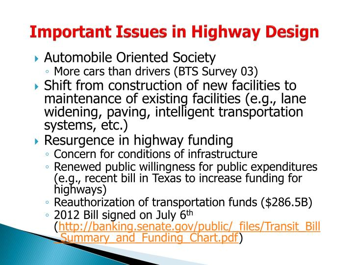 Important Issues in Highway Design