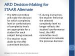 ard decision making for staar alternate