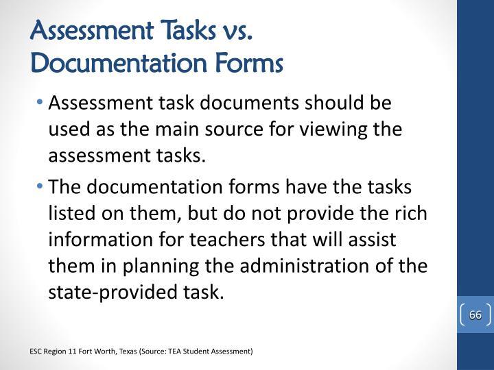Assessment Tasks vs. Documentation Forms