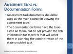 assessment tasks vs documentation forms