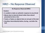 nro no response observed