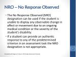 nro no response observed1