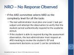 nro no response observed3