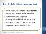 step 1 select the assessment task