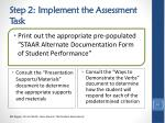 step 2 implement the assessment task