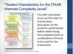 student characteristics for the staar alternate complexity levels