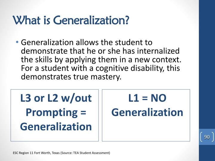 What is Generalization?