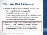 who takes staar alternate
