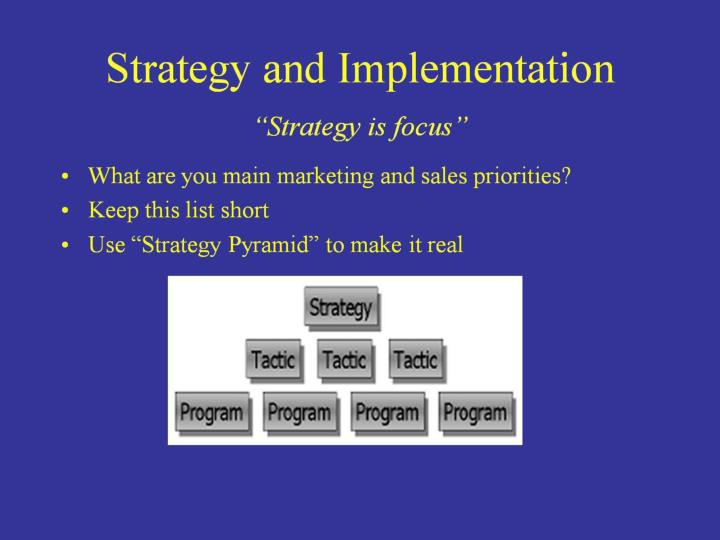 Strategy and Implementation