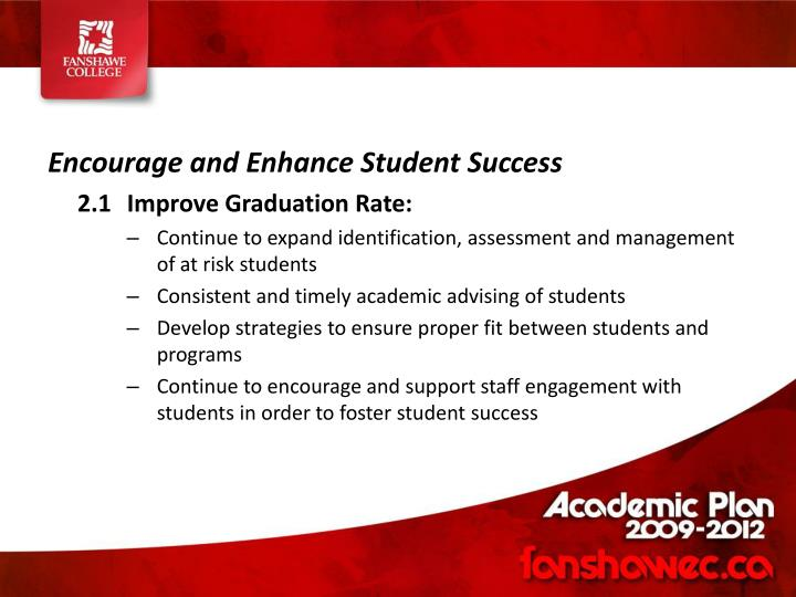 Encourage and Enhance Student Success