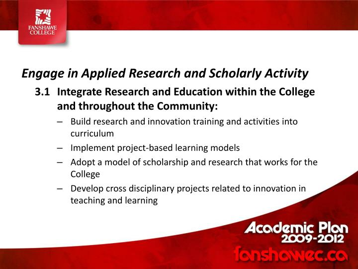 Engage in Applied Research and Scholarly Activity