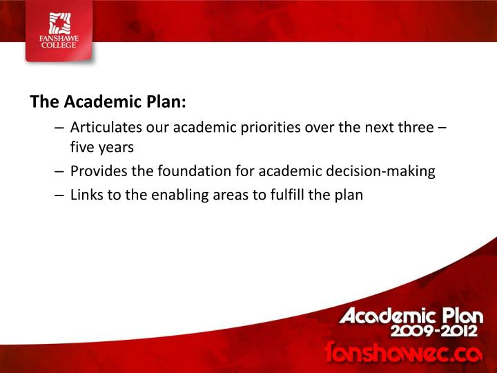 The Academic Plan: