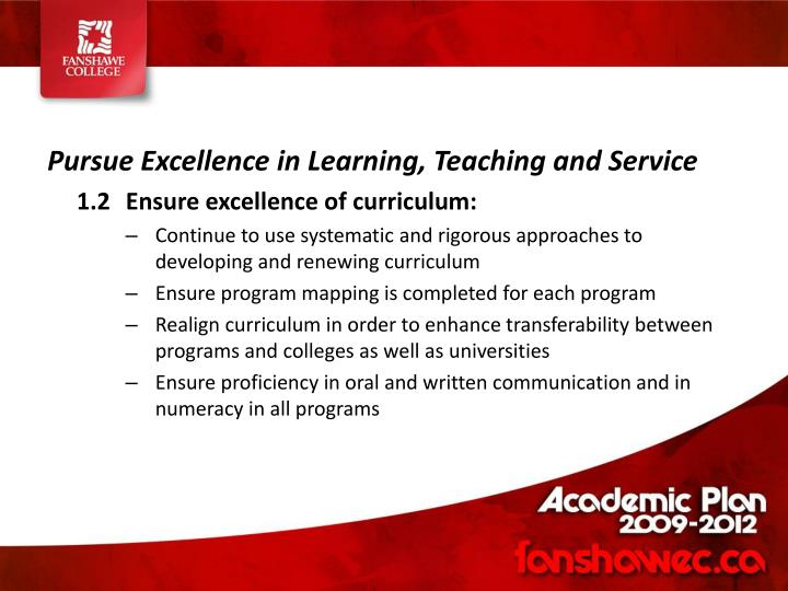 Pursue Excellence in Learning, Teaching and Service