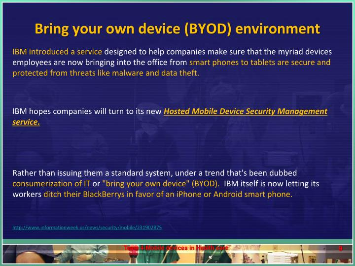 Bring your own device (BYOD) environment