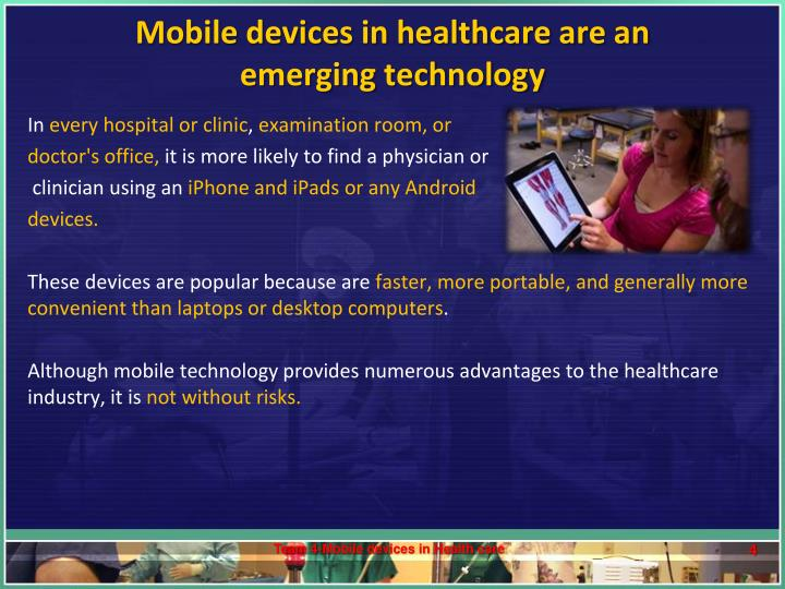 Mobile devices in healthcare are an