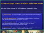 s ecurity challenges that are associated with mobile devices