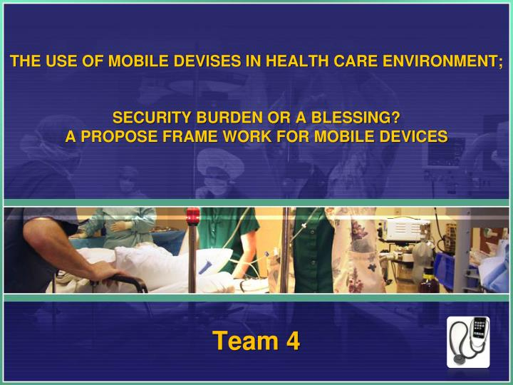 The use of Mobile devises in Health Care
