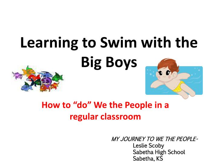 Learning to swim with the big boys