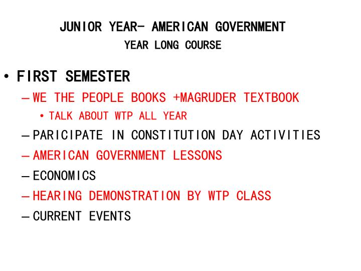 JUNIOR YEAR- AMERICAN GOVERNMENT
