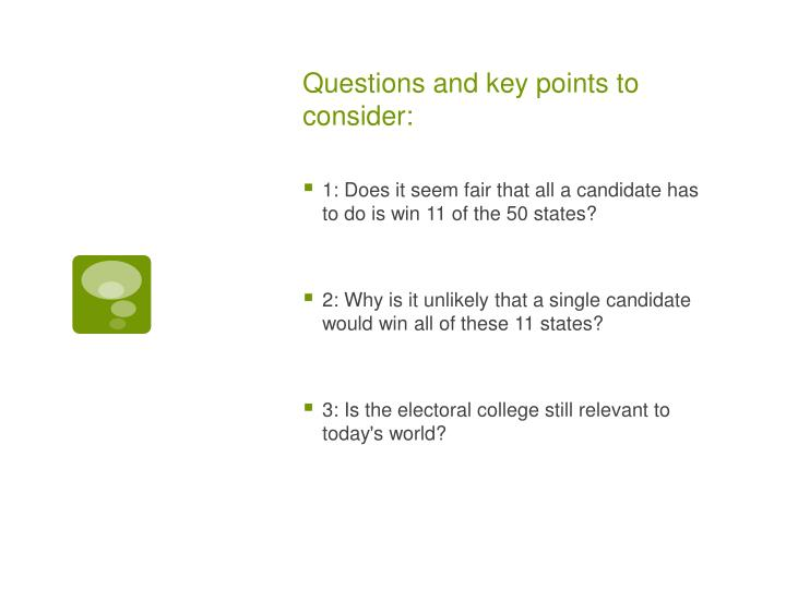 Questions and key points to consider: