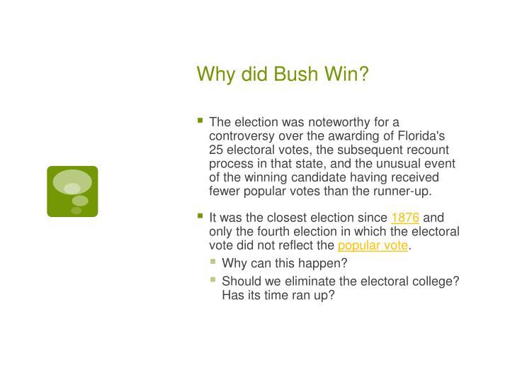 Why did Bush Win?