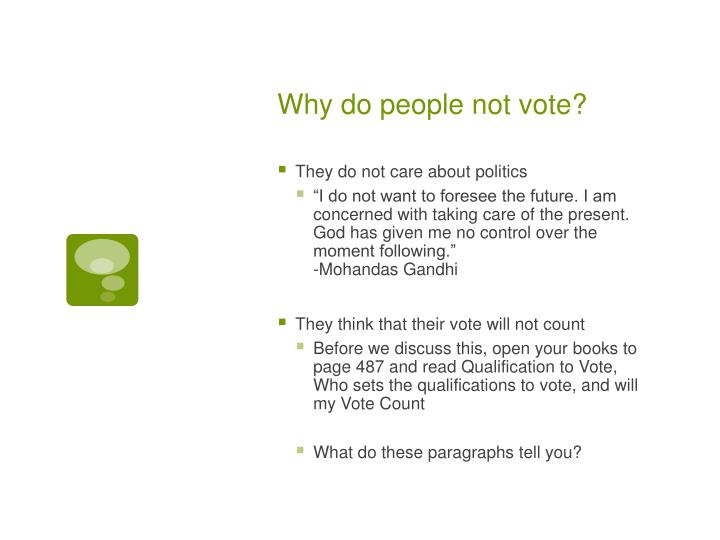 Why do people not vote?